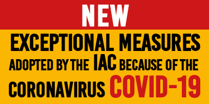 Announcement of new exceptional measures by the IAC because of the coronavirus COVID-19